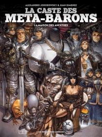 La caste des Méta-Barons : la maison des ancêtres - JuanGiménez
