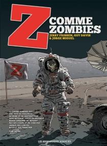 Z comme zombies : intégrale - GuyDavis