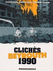 Clichés Beyrouth 1990 - Christophe Gaultier