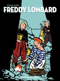Freddy Lombard : intégrale - Yves Chaland