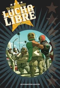 Lucha Libre : intégrale - JerryFrissen