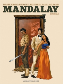 Mandalay : intégrale - Gallur