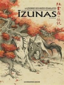 Izunas : la légende des nuées écarlates : intégrale - BrunoLetizia