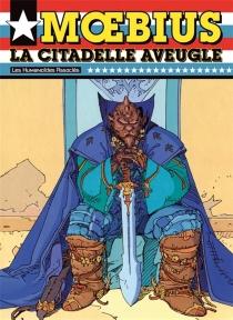 La citadelle aveugle - Moebius