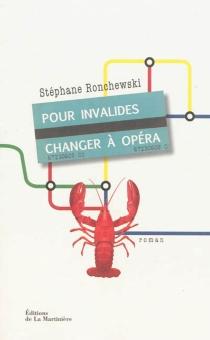 Pour Invalides, changer à Opéra - StéphaneRonchewski