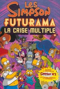 Les Simpson-Futurama : la crise multiple - MattGroening