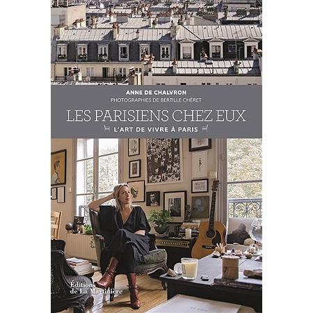 les parisiens chez eux l 39 art de vivre paris guides villes espace culturel e leclerc. Black Bedroom Furniture Sets. Home Design Ideas