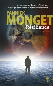 Résilience : thriller - YannickMonget