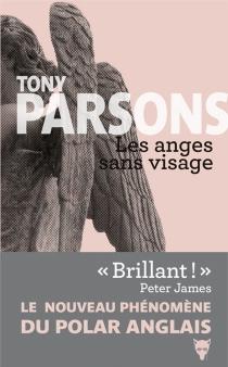 Les anges sans visage - TonyParsons