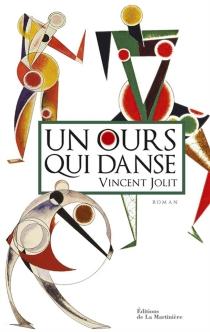 Un ours qui danse - VincentJolit