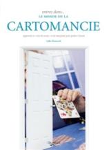 Entrez dans... le monde de la cartomancie : apprendre à tirer les cartes et les interpréter pour prédire l'avenir - LailaShemesh
