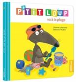 P'tit Loup va à la plage - OrianneLallemand, EléonoreThuillier