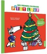 Mes premiers coloriages P'tit loup : Noël - OrianneLallemand, EléonoreThuillier
