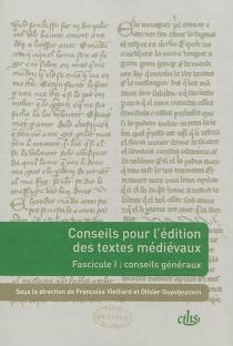 Conseils pour l'édition des textes médiévaux - Groupe de recherches La civilisation de l'écrit au Moyen Age