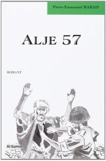Alje 57 : romant - Pierre-EmmanuelMarais