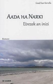 Aada ha Narki - Goulc'hanKervella