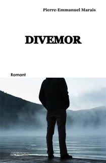 Divemor : romant - Pierre-EmmanuelMarais