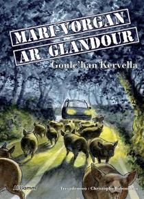 Mari-Vorgan ar Glandour - Goulc'hanKervella