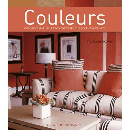 couleurs comment marier les tons neutres aux accents color s manuels de bricolage espace. Black Bedroom Furniture Sets. Home Design Ideas