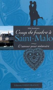 L'amour pour mémoire : coup de foudre à Saint-Malo - MilaSandersen