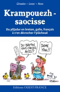 Krampouezh-saocisse : du plijadur en breton, gallo, français à s'en décrocher l'piâchoué - DanielGiraudon