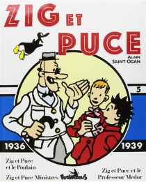 Zig et Puce | Volume 5, 1936-1939 - AlainSaint-Ogan