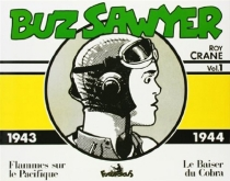 Buz Sawyer : 1943-1944 - RoyCrane