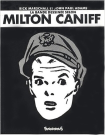 La bande dessinée selon Milton Caniff - John PaulAdams