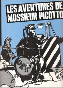 Les aventures de mossieur Picotto - Jean-MichelPicotto
