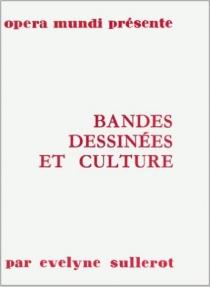 Bandes dessinées et culture - EvelyneSullerot