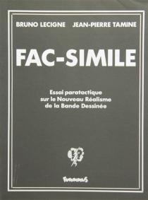 Fac-similé : essai paratactique sur le nouveau réalisme de la bande dessinée - BrunoLecigne