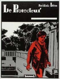 Le protecteur - FrédéricLère