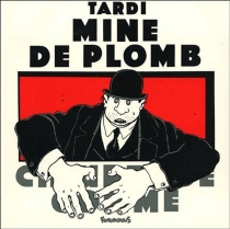 Mine de plomb - Jacques Tardi