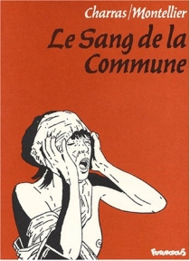 Le sang de la Commune - PierreCharras