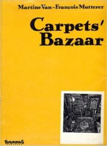 Carpets' : bazaar - FrançoisMutterer