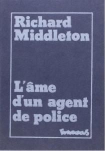 L'âme d'un agent de police - RichardMiddleton