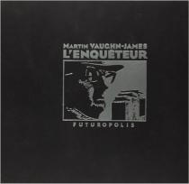 L'enquêteur - MartinVaughn-James