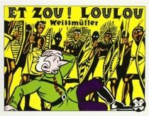 Et zou ! Loulou - LucWeissmüller