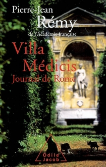 Villa Médicis : journal de Rome - Pierre-JeanRemy