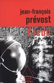 Credo - Jean-FrançoisPrévost