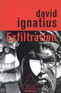 Exfiltration - David Ignatius