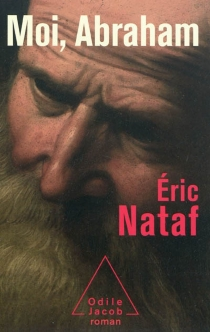 Moi, Abraham - ÉricNataf