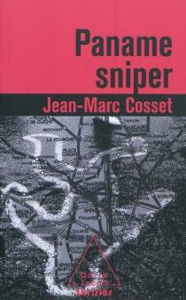 Paname sniper - Jean-MarcCosset