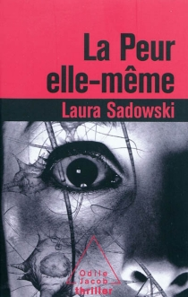 La peur elle-même - LauraSadowski