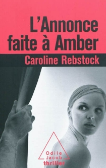 L'annonce faite à Amber - CarolineRebstock