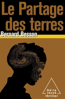 Le partage des terres - BernardBesson