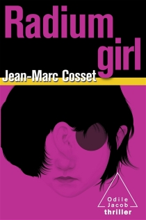 Radium girl - Jean-Marc Cosset