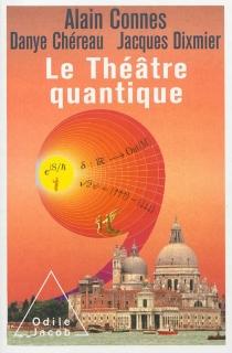 Le théâtre quantique : l'horloge des anges ici-bas - DanyeChéreau
