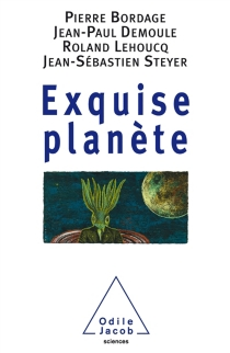 Exquise planète -