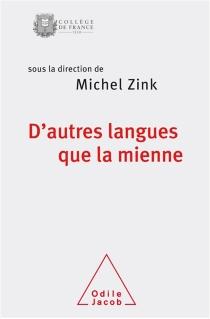 D'autres langues que la mienne - MichelZink